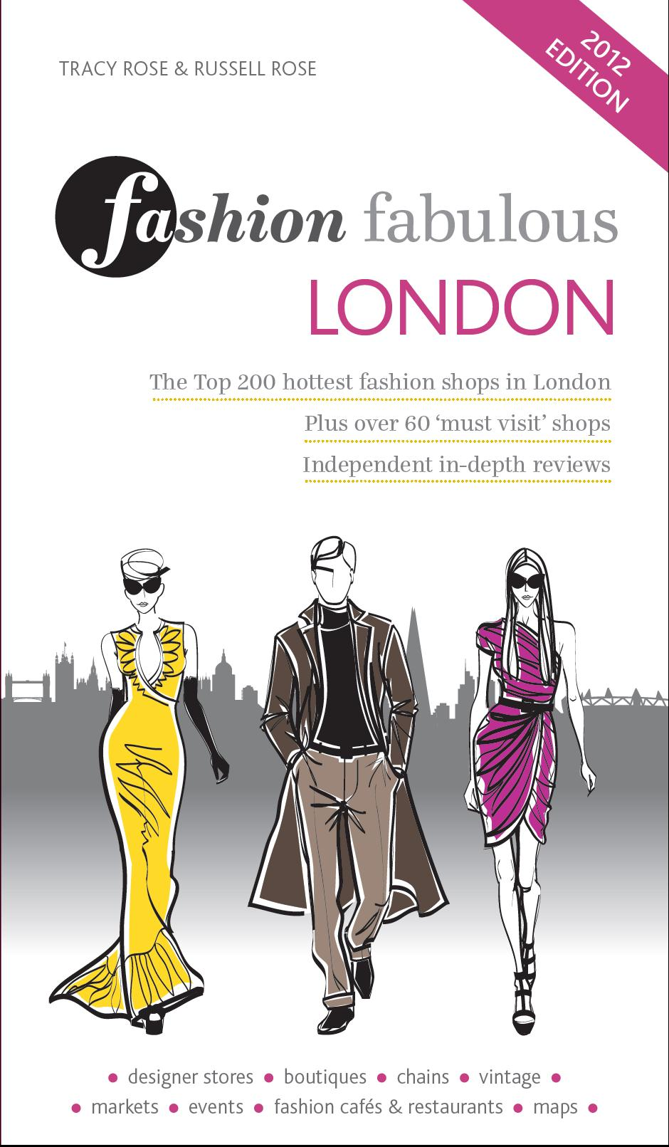 Fashion Fabulous London – The trendiest guide for fun in the british capital
